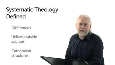 Systematic Theology Defined