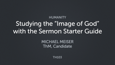"""Studying the """"Image of God"""" with the Sermon Starter Guide"""