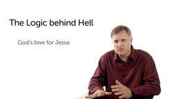 What Is the Logic behind the Concept of Hell?