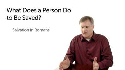 What Does a Person Do to Be Saved?
