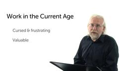 Work in the Current Age