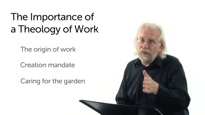 The Importance of a Theology of Work
