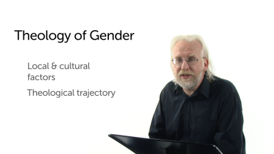 Other Issues Related to a Theology of Gender