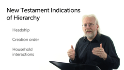 New Testament Indications of Hierarchy