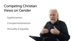 Competing Christian Views on Gender