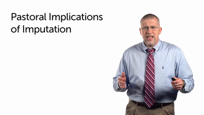 The Implications of Imputation for the Gospel