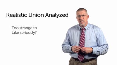 Realistic Union Critiqued
