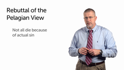The Pelagian View Rebutted