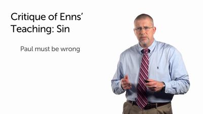 Enns' Deficient Notion of Sin