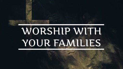 The Necessity of Family Worship