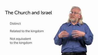 Kingdom, Church, and Israel