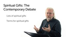 Debates Surrounding Spiritual Gifts