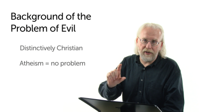 Background of the Problem of Evil