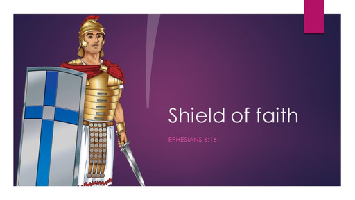 5. Shield of faith - Sunday January 31, 2021