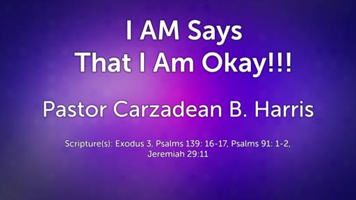 I AM says, that I am Okay!!!