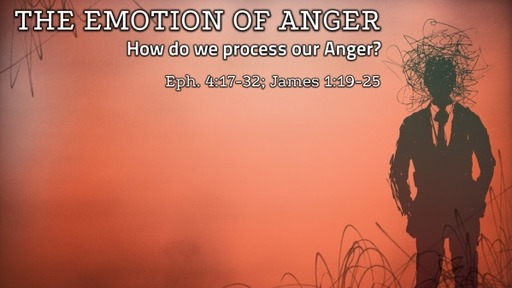 The Emotion of Anger