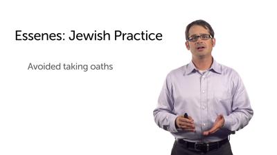 Essenes: Distinctive Practices