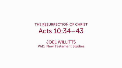 Acts 10:34–43