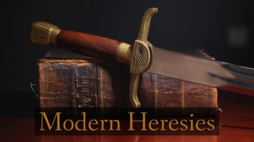 Modern Heresies:  Universalism 2