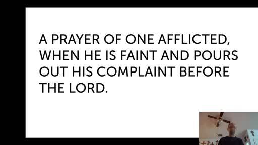 Mon.  Feb 1, '21 PPT Psalm 102