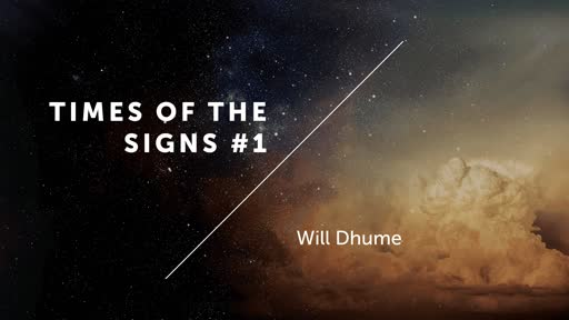 Times Of The Signs #1 - Luke 11:16-30