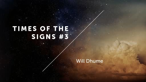 Times Of The Signs #3 - 2 Kings 20:1-11