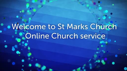 St Mark's Online service 31 Jan