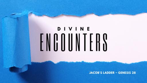 Encounters: Jacob's Ladder