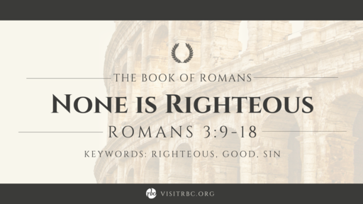 None is Righteous