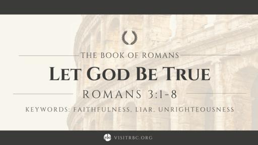 Let God Be True