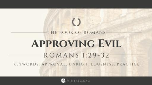 Approving Evil