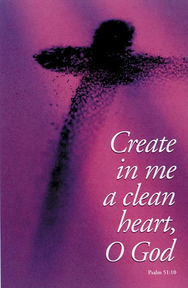 Create in Me a Clean Heart, O God - Part 1 / Psalms 51:10
