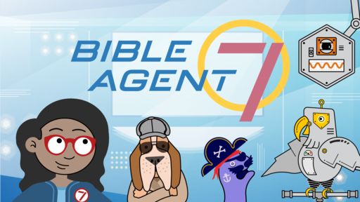 Bible Agent 7 – The First Mission