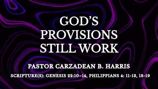 God's Provisions Still Work
