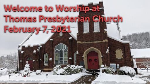 TPC Sunday Worship Service February 7, 2020