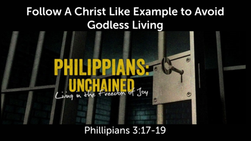 Follow A Christ Like Example to Avoid Godless Living