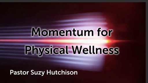 Momentum for Physical Wellness