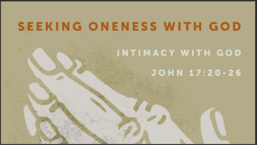 SEEKING ONENESS WITH GOD