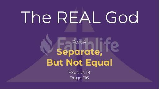 Seperate, But Not Equal - Exodus 19