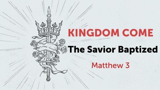 The Savior Baptized
