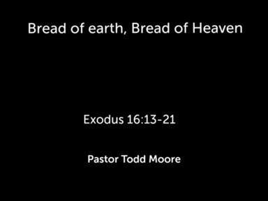 "Sunday 2nd Service ""Bread of earth, Bread of Heaven """