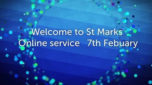 St Mark's Online Service 07 February