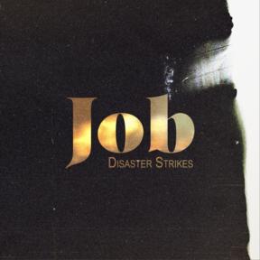Job | Disaster Strikes