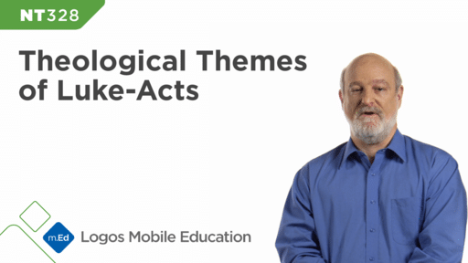 NT328 Theological Themes of Luke-Acts
