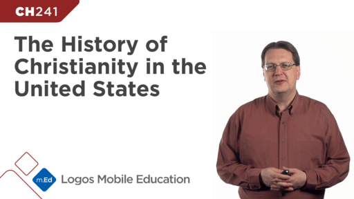 CH241 The History of Christianity in the United States