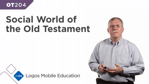 OT204 The Social World of the Old Testament