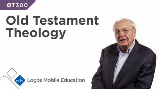 OT300 Old Testament Theology