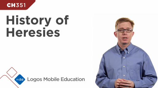 CH351 History of Heresies