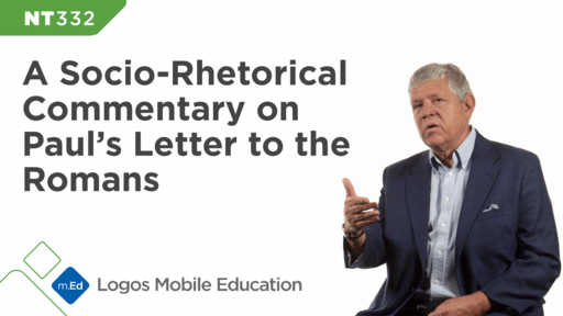 NT332 A Socio-Rhetorical Commentary on Paul's Letter to the Romans