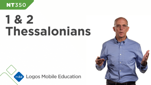 NT350 Book Study: 1 & 2 Thessalonians